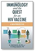 Immunology and the Quest for an HIV Vaccine: A New Perspective