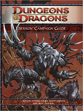 Eberron Campaign Guide: Roleplaying Game Supplement