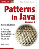 Patterns in Java:a catalog of reusable design patterns illustrated with UML