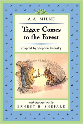 Tigger Comes to the Forest: Winnie-the-Pooh Easy-to-Read (Dutton Easy Reader), A. A.  Milne