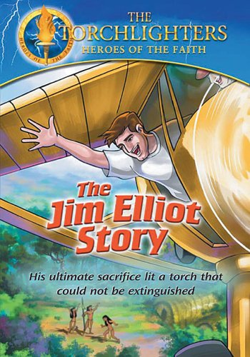 Jim Elliot Story: Torchlighters Heroes of Faith [DVD] [Region 0] [NTSC]