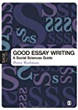 Good essay writing :  a social sciences guide /