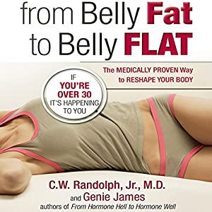 From Belly Fat to Belly Flat Audiobook