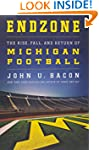Endzone: The Rise, Fall, and Return o...