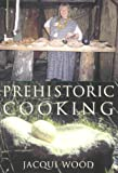 Prehistoric Cooking