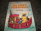 The Lucky Fisherman (Big Golden Book) (0307120694) by Rosenberg, Amye