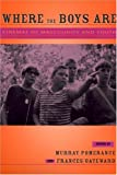 Where the Boys Are: Cinemas of Masculinity and Youth (Contemporary Approaches to Film and Media Series)