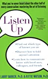 img - for Listen Up: What You've Never Heard About the Other Half of Every Conversation: Mastering the Art of Listening book / textbook / text book