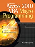 Microsoft Access 2010 VBA Macro Progr...