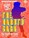 The Naruto Saga: The Unofficial Guide...