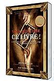 echange, troc Jack Canfield, Gay Hendricks - Vous devez lire ce livre ! 55 personnes racontent l'histoire du livre qui a transformé leur vie