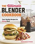 Ultimate Blender Cookbook, The