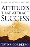 img - for Attitudes That Attract Success book / textbook / text book