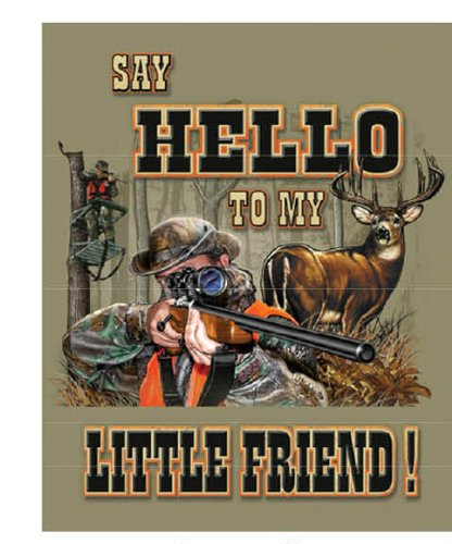 Say Hello To My Little Friend Hunting Humor Metal 15