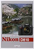 Photographier avec son Nikon D810