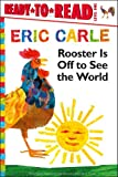 Eric Carle Rooster Is Off to See the World (World of Eric Carle)