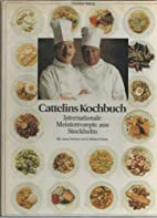 Cattelins Kochbuch : internat.…