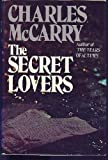 The Secret Lovers (0525199349) by Charles McCarry