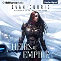 Heirs of Empire Audiobook by Evan Currie Narrated by Deric McNish