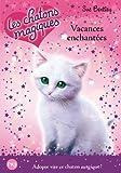 10. Les chatons magiques : Vacances enchantées