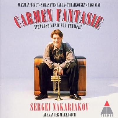 Sergei Nakariakov - Carmen Fantasy