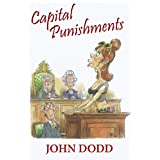 Capital Punishmentsby John Dodd