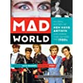 By Lori Majewski Mad World: An Oral History of New Wave Artists and Songs That Defined the 1980s