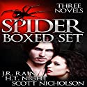 The Spider Trilogy (       UNABRIDGED) by J.R. Rain, Scott Nicholson, H.T. Night Narrated by Bob Dunsworth