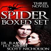 The Spider Trilogy | J.R. Rain, Scott Nicholson, H.T. Night
