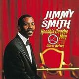 echange, troc Jimmy Smith - Hooche Cooche Man