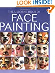 The Usborne Book of Face Painting (Us...