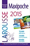 Dictionnaire Larousse Maxipoche plus : Edition 2015 (format integra)