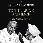 To the Brink and Back: India's 1991 Story | Jairam Ramesh
