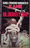 Bloodstone (0446306290) by Karl Edward Wagner