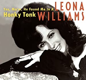 Yes, Ma'm, He Found Me In A Honky Tonk