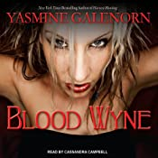 Blood Wyne: Sisters of the Moon, Book 9 | Yasmine Galenorn