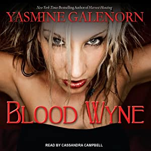 Blood Wyne: Sisters of the Moon, Book 9 | [Yasmine Galenorn]