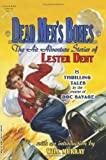 Dead Men's Bones: The Air Adventure Stories of Lester Dent (1928619819) by Dent, Lester