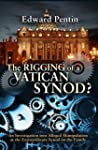 The Rigging of a Vatican Synod: An In...