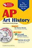 AP Art History w/CD-ROM (REA)-The Best Test Prep for (Advanced Placement (AP) Test Preparation) (0738602922) by Chmiel, Frank