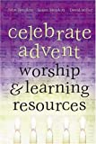 img - for Celebrate Advent: Worship & Learning Resources book / textbook / text book