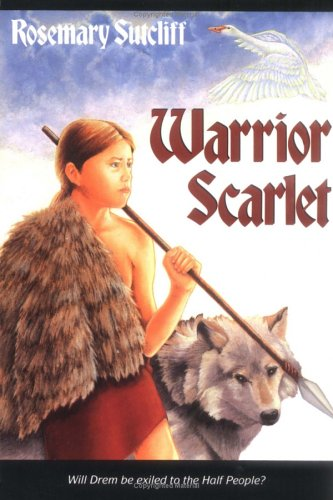 Warrior Scarlet, ROSEMARY SUTCLIFF, CHARLES KEEPING