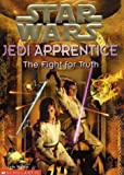 The Fight for Truth (Star Wars: Jedi Apprentice, Book 9) (0590520806) by Watson, Jude