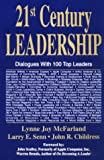 Image of 21st Century Leadership: Dialogues With 100 Top Leaders