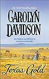 Texas Gold (0373292635) by Davidson, Carolyn