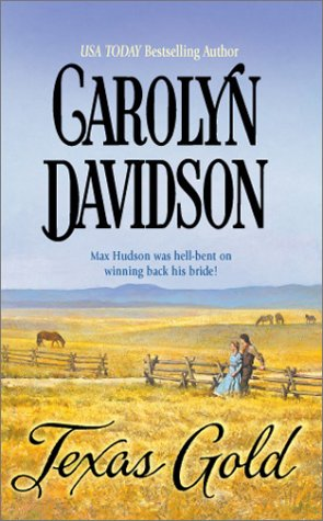Texas Gold, CAROLYN DAVIDSON