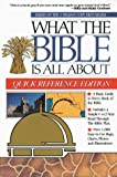 What the Bible is All About, Quick Reference Edition (0830718486) by Mears, Henrietta C.