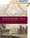 Strawberry Hill: Horace Walpole's Got...