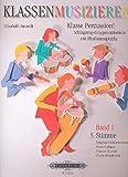 """Klasse Percussion! – Band 1: 5. Stimme / Schlagzeug-Gruppenunterricht mit der Rhythmussprache """"Talking Rhythm"""" / Xylophon/Schlitztrommel, Guiro/Cabaza, Maracas/Caxixi, Claves/Woodblock"""