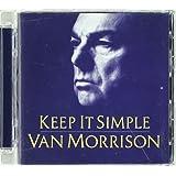 """Keep It Simplevon """"Van Morrison"""""""